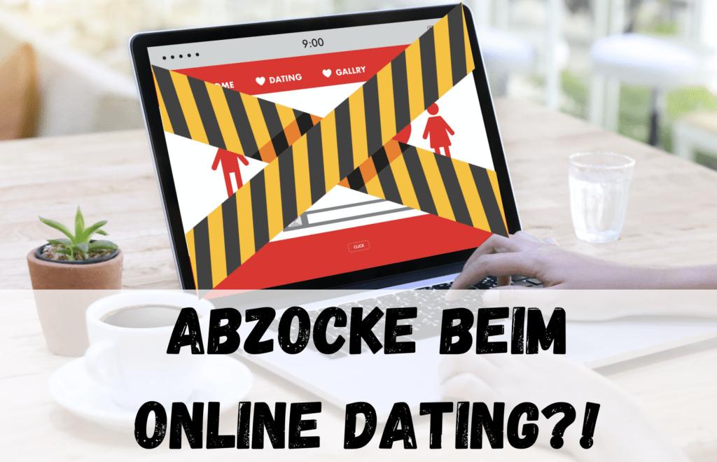 Abzocke beim Online Dating